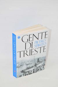 Gente di Trieste | Spirito