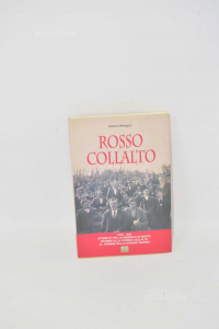 Rosso Collalto | Antonio Menegon