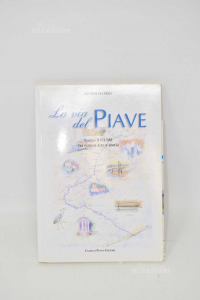 Libro La Via Del Piave