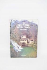 Libro Il Molinetto Della Croda