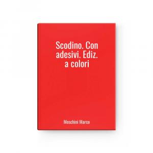 Scodino.with Adesivi.ed.to Colors L Moschini Mark