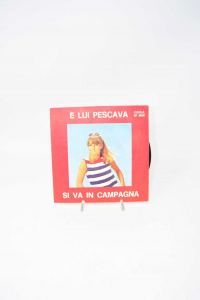 Disc Vinyl 45 Turns And Him Pescava - You Go In Campagna
