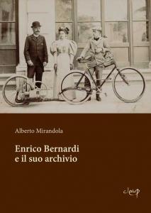 Enrico Bernardi e il suo archivio