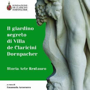 Il giardino segreto di Villa de Claricini Dornpacher
